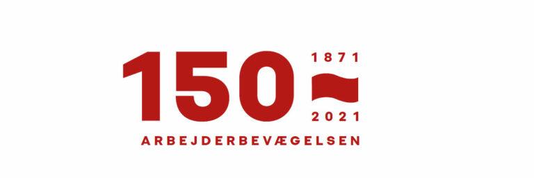Den danske arbejderbevægelse 150 år - djf.dk
